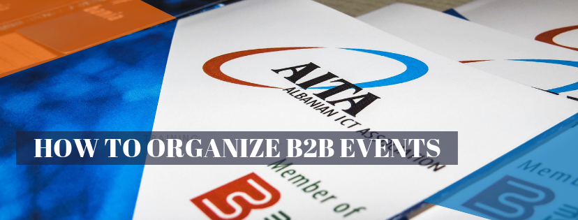 How to Organize B2B Events – March 5, 2019
