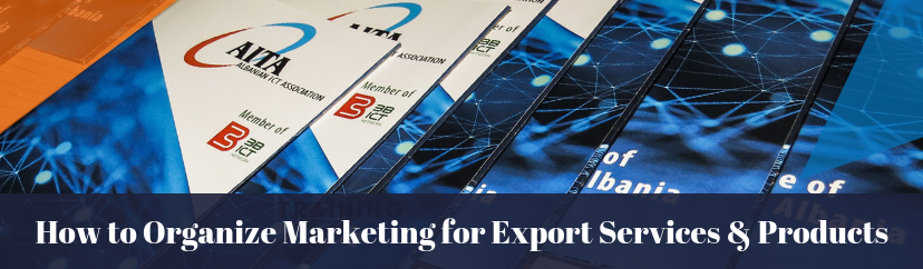 How to Organize Marketing for Export Services & Products - March 6 & 7, 2019