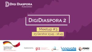 DIGI DIASPORA 2 Meetup #3 – 23 Qershor 2021